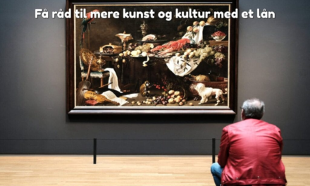 Få råd til mere kunst og kultur med et lån